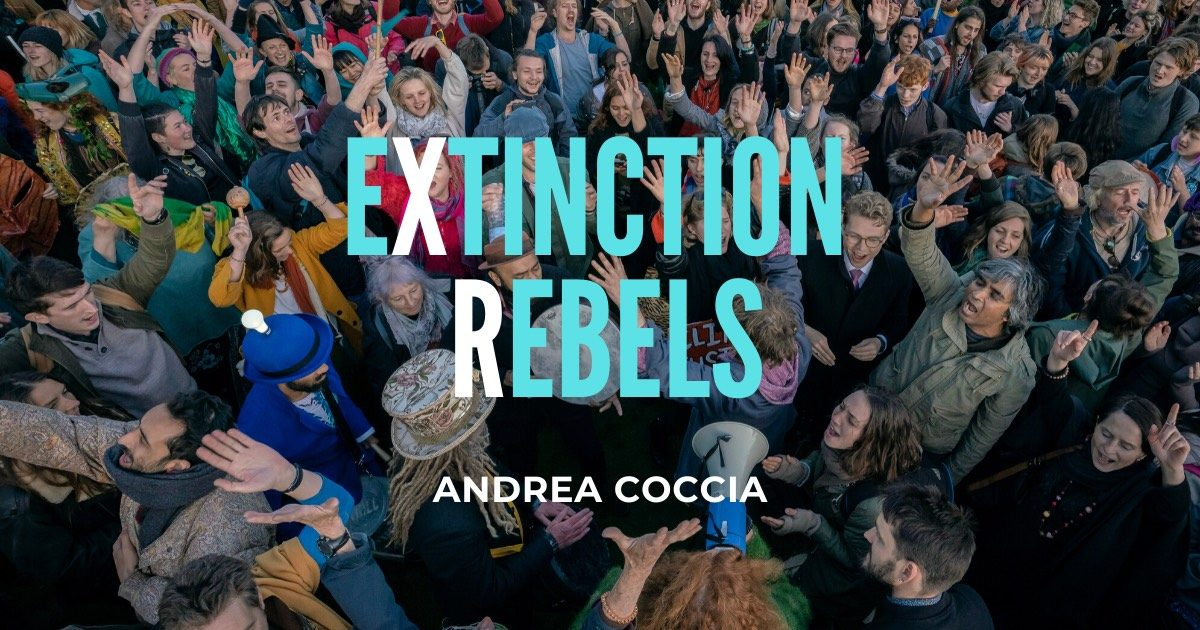 Extinction Rebels, di Andrea Coccia